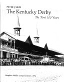 The Kentucky Derby, the First 100 Years