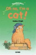 Oh No I M A Cat
