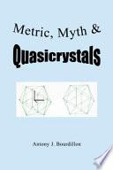 Metric  Myth   Quasicrystals Book
