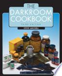 The Darkroom Cookbook Book PDF