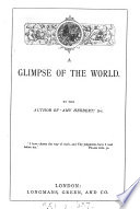 A Glimpse Of The World By The Author Of Amy Herbert