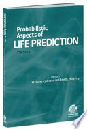 Probabilistic Aspects of Life Prediction