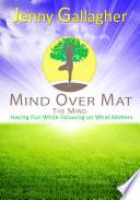 Mind Over Mat   The Mind