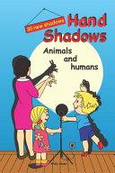 Hand Shadows. Animals and Humans. 30 New Shadows.