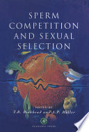 """Sperm Competition and Sexual Selection"" by Tim R. Birkhead, Anders Pape Møller"