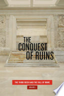 The Conquest of Ruins
