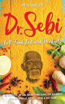 DR SEBI Cell Food List and Products