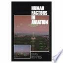 """""""Human Factors in Aviation"""" by Earl L. Wiener, David C. Nagel"""