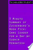 3 Minute Summary of Zuckerberg s Book Pick Gang Leader for a Day by Sudhir Venkatesh