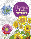 Flowers Color by Numbers Book