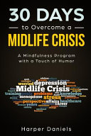 30 Days to Overcome a Midlife Crisis