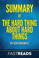 Summary Of The Hard Thing About Hard Things PDF