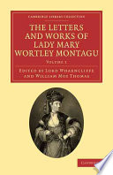 The Letters and Works of Lady Mary Wortley Montagu Book