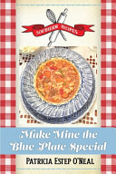 Make Mine the Blue Plate Special ebook
