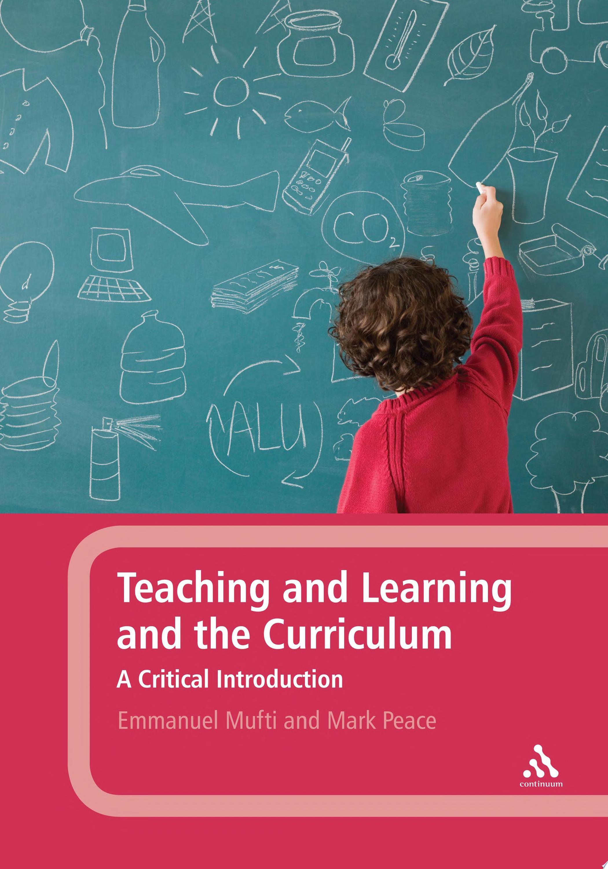 Teaching and Learning and the Curriculum