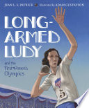 Long Armed Ludy and the First Women s Olympics