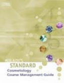 Milady s Standard Cosmetology Course Management Guide
