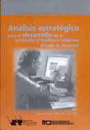 Análisis estratégico para el desarrollo de la pequeña y mediana empresa