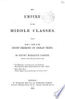 The empire of the middle classes  Short sermons on Indian texts  1 2