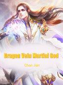 Dragon Vein Martial God