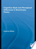 Cognitive Style and Perceptual Difference in Browning's Poetry