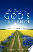 In Pursuit of God s Presence