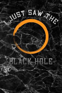 I Just Saw the Black Hole Pdf/ePub eBook