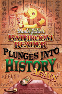 Uncle John s Bathroom Reader Plunges into History Again