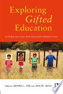 Exploring Gifted Education