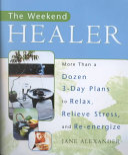 The Weekend Healer