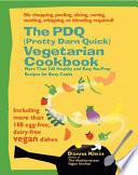 The Pdq Pretty Darn Quick Vegetarian Cookbook Book PDF