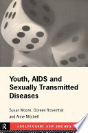 Youth  AIDS and Sexually Transmitted Diseases
