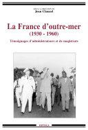 Pdf La France d'outre-mer (1930-1960) Telecharger