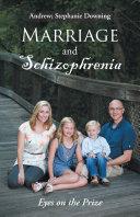 Marriage and Schizophrenia Pdf/ePub eBook
