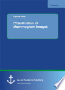 Classification of Mammogram Images
