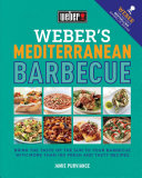 Weber s Mediterranean Barbecue