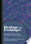 Heritage and Exchanges