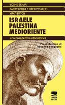 Israele Palestina Medioriente – una propspettiva etnostorica