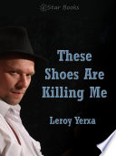 These Shoes Are Killing Me Book