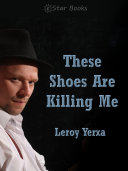 These Shoes Are Killing Me ebook