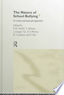 """The Nature of School Bullying: A Cross-national Perspective"" by Peter K. Smith, Richard Catalano, Josine JOSINE JUNGER-TAS, Philip PHILIP SLEE, Yohji MORITA, D. A. N. OLWEUS"