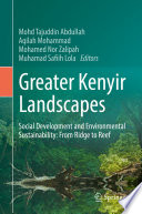 Greater Kenyir Landscapes