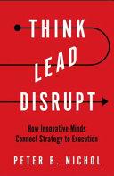 Think Lead Disrupt