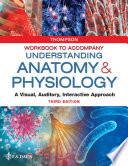 Workbook to Accompany Understanding Anatomy & Physiology