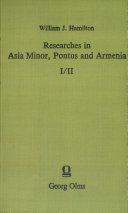 Researches in Asia Minor, Pontus and Armenia Pdf/ePub eBook