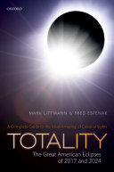 Totality     The Great American Eclipses of 2017 and 2024