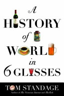 A History of the World in Six Glasses Book