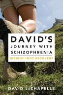 David's Journey with Schizophrenia