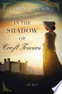 In the Shadow of Croft Towers Book