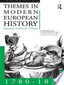 Themes in Modern European History, 1780-1830